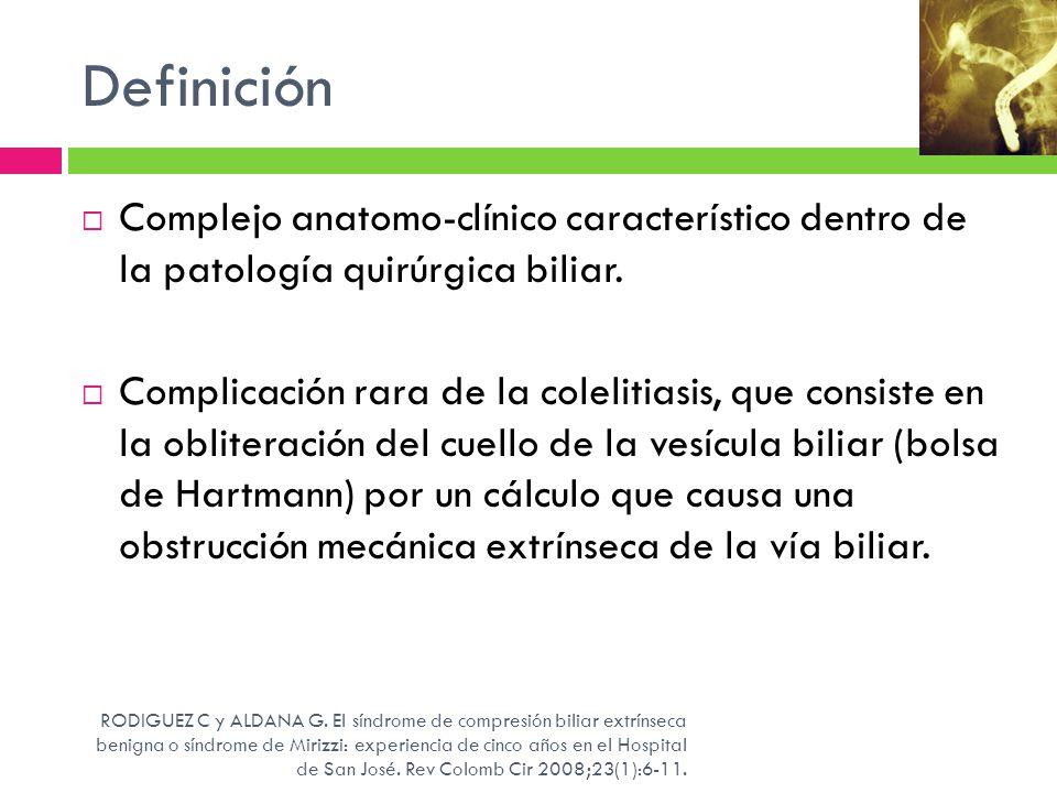 Definición Complejo anatomo-clínico característico dentro de la patología quirúrgica biliar. Complicación rara de la colelitiasis, que consiste en la