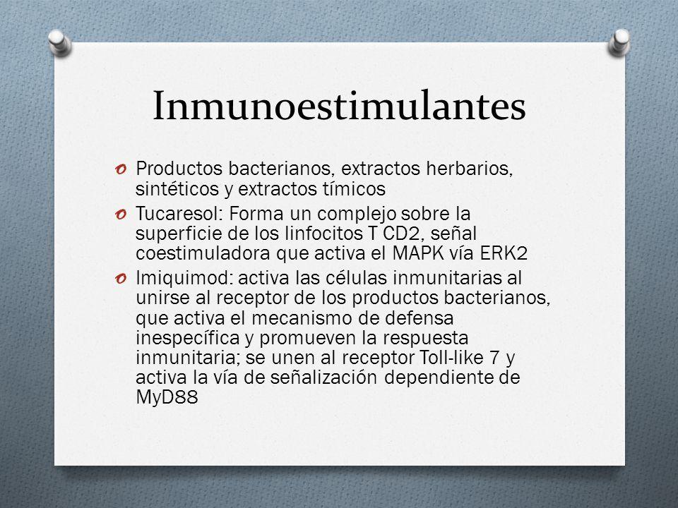Inmunoestimulantes o Activan las células inmunitarias por receptores que reconocen los productos bacterianos comunes o Los receptores Toll-like reconocen los componentes comunes a un grupo de bacterias, como lipopolisacáridos, peptidoglicanos, ácido lipoteicoico, lipoarabinomanan, el ADN no metilado con CpG motif y lipoproteínas bacterianas o Activan las respuestas inmunitarias innatas, las citocinas y quemocinas y la respuesta inmunitaria adaptativa