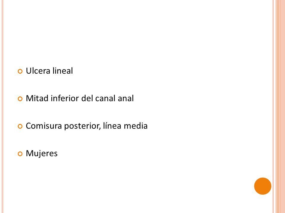 Epitelio escamoso Asociado: Externo: hemorroide centinela Interno: papila anal. Crohn