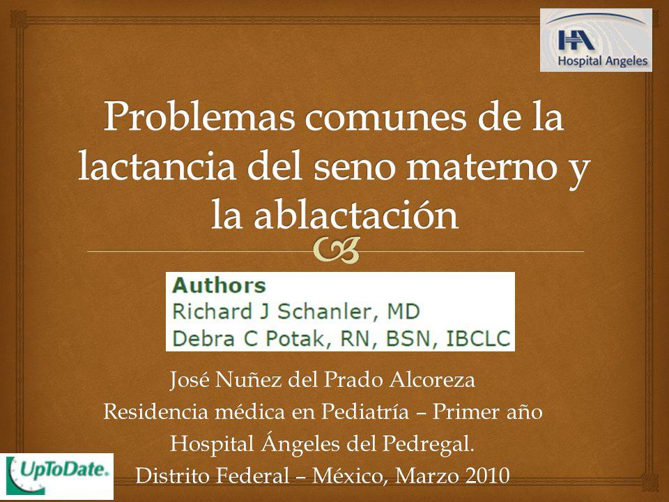 José Nuñez del Prado Alcoreza Residencia médica en Pediatría – Primer año Hospital Ángeles del Pedregal.