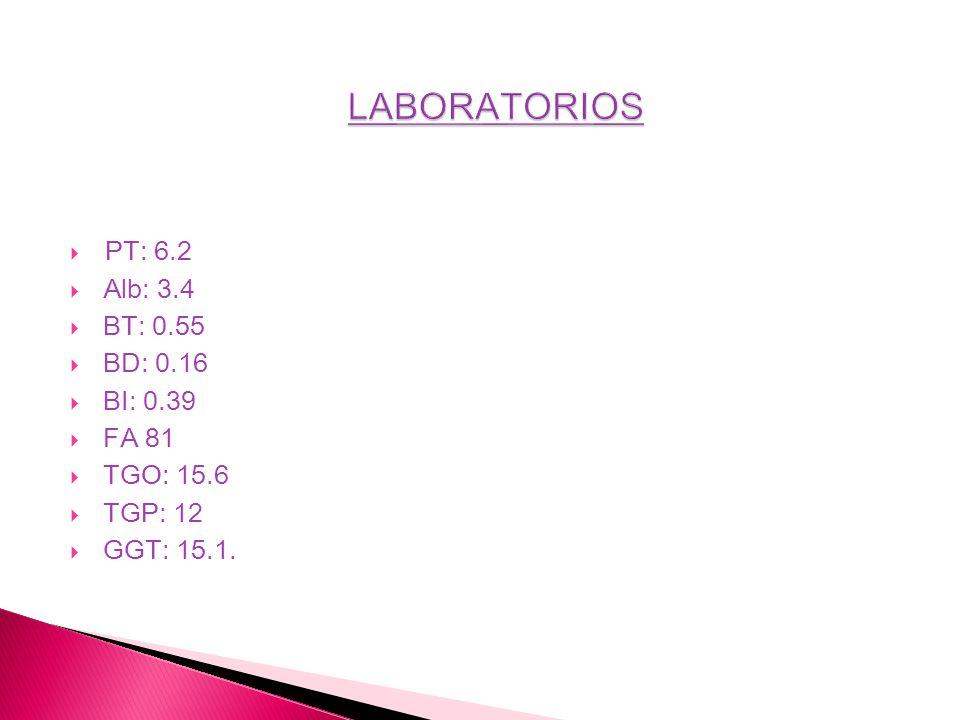 PT: 6.2 Alb: 3.4 BT: 0.55 BD: 0.16 BI: 0.39 FA 81 TGO: 15.6 TGP: 12 GGT: 15.1.