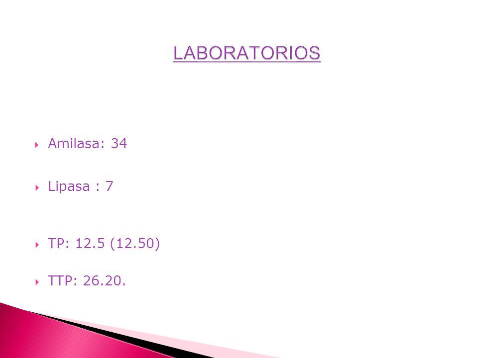 Amilasa: 34 Lipasa : 7 TP: 12.5 (12.50) TTP: 26.20.