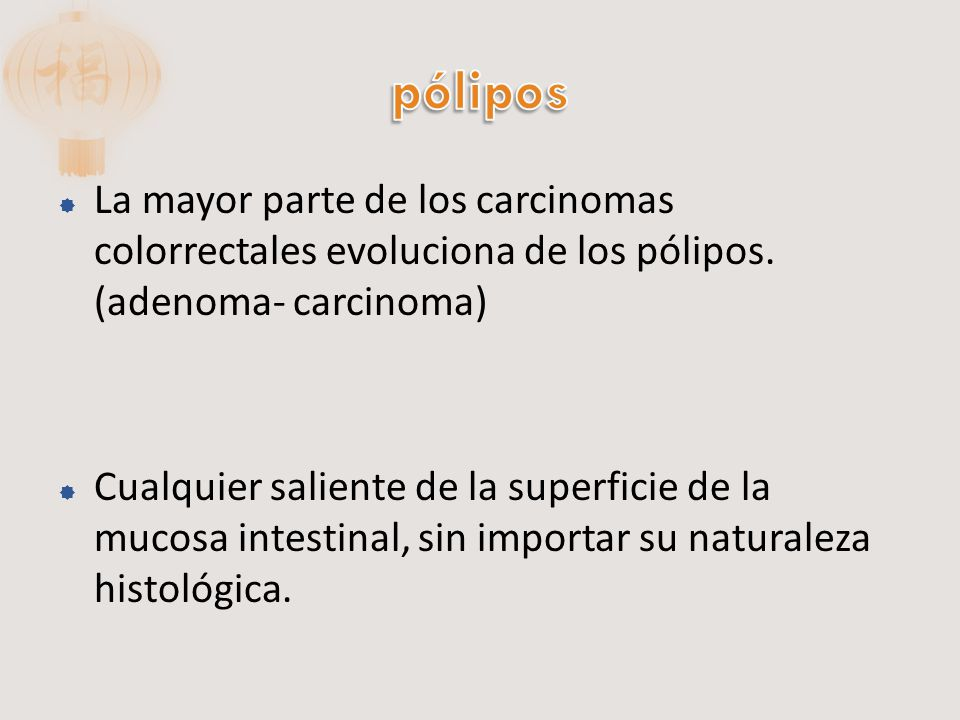 Autosómica dominante Asociada a la deleción del gen 5Q Mas de 100 pólipos de diversos tamaños, pedunculados o sesiles de estructura tubular vellosa o mixta