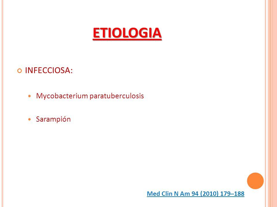 ETIOLOGIA INMUNOLOGICA: IL- 2, Il-8, TNF alpha IL-1 RA Med Clin N Am 94 (2010) 179–188