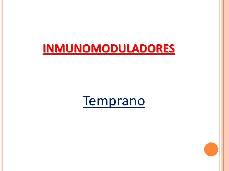 Temprano INMUNOMODULADORES