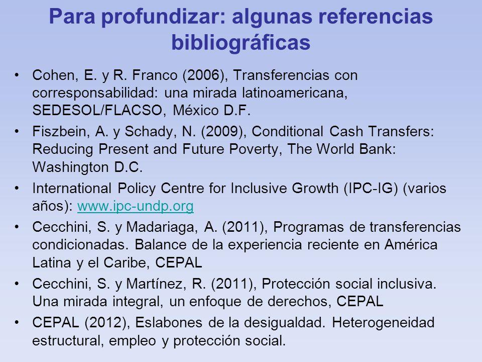Para profundizar: algunas referencias bibliográficas Cohen, E.
