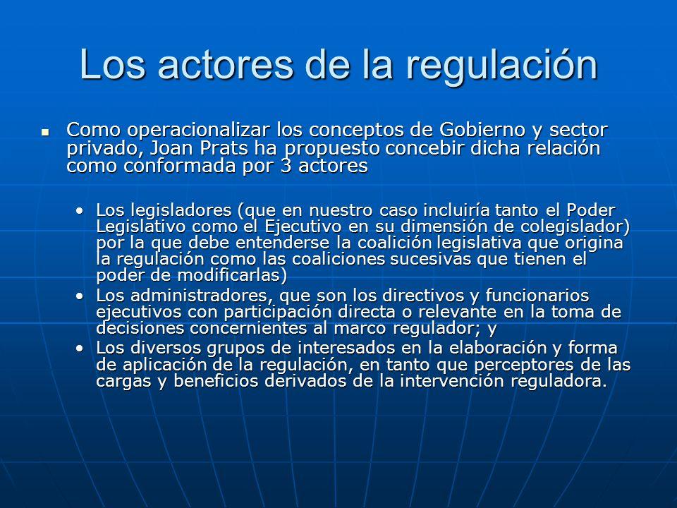 Los actores de la regulación Como operacionalizar los conceptos de Gobierno y sector privado, Joan Prats ha propuesto concebir dicha relación como con