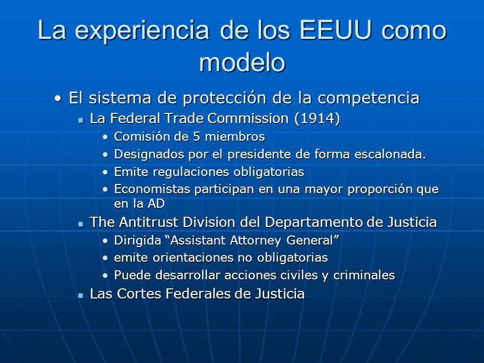 La experiencia de los EEUU como modelo El sistema de protección de la competenciaEl sistema de protección de la competencia La Federal Trade Commissio