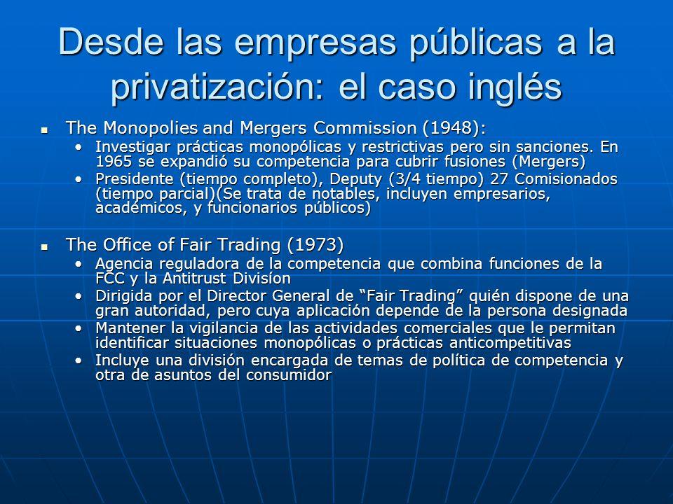 La organización de la institucionalidad reguladora El contexto: globalización, privatizaciones y modernización del Estado.