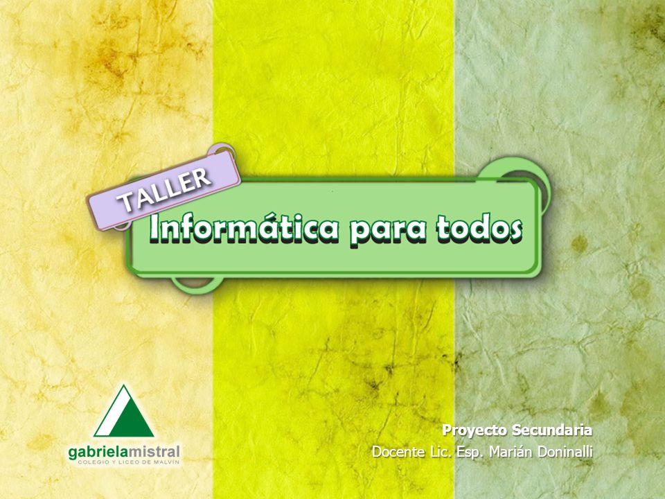 Proyecto Secundaria Docente Lic. Esp. Marián Doninalli