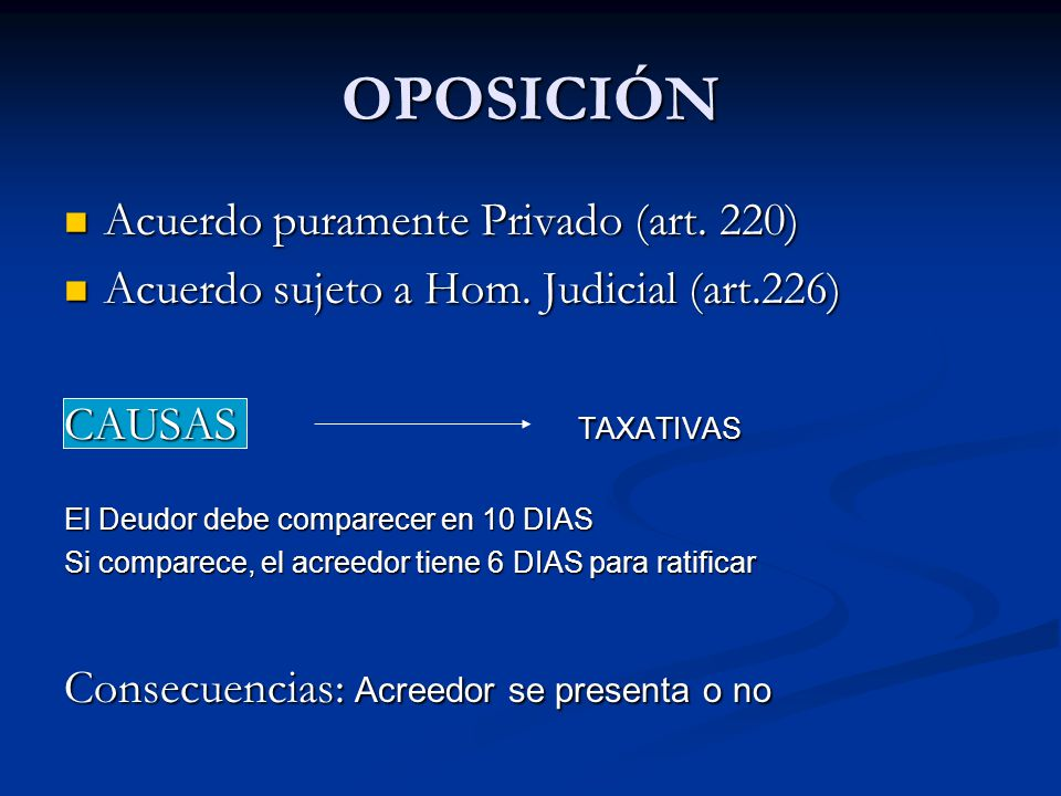 OPOSICIÓN Acuerdo puramente Privado (art. 220) Acuerdo puramente Privado (art.