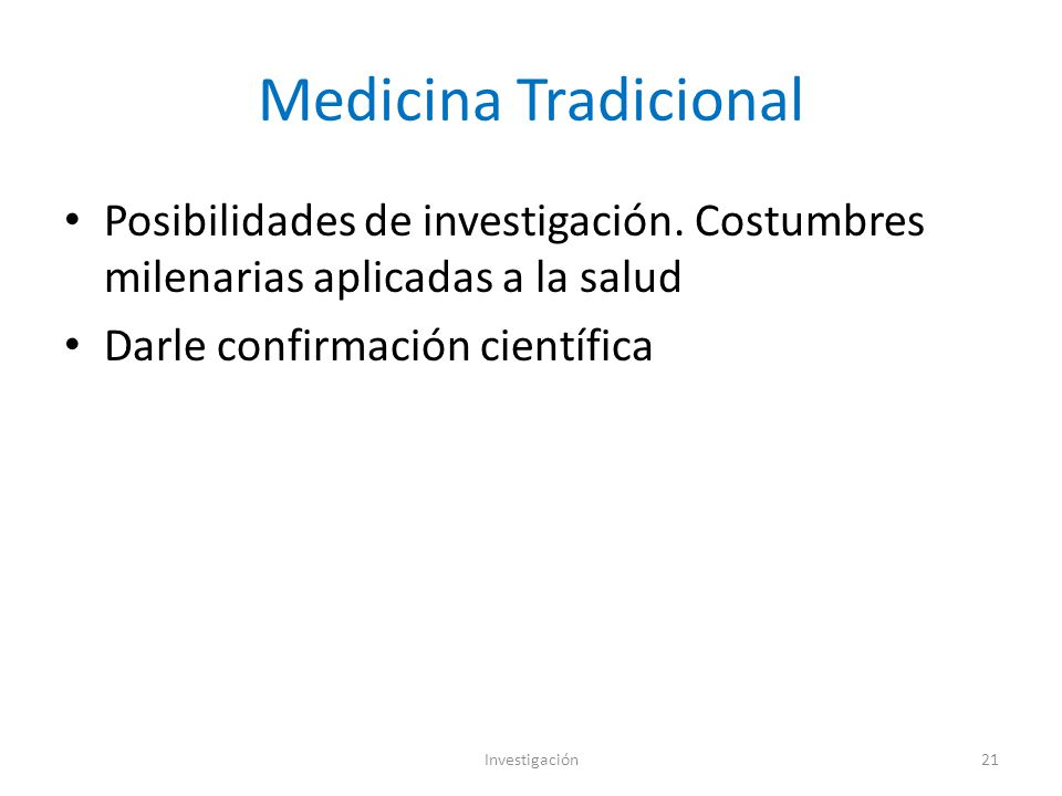Medicina Tradicional Posibilidades de investigación.