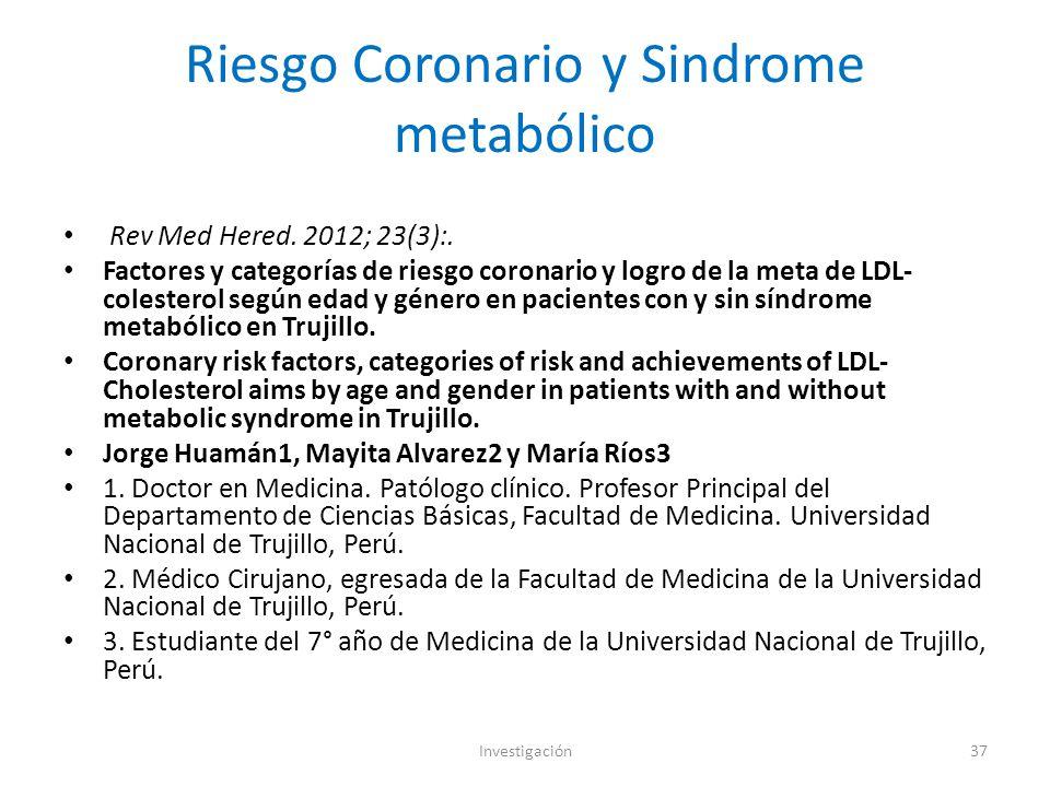 Riesgo Coronario y Sindrome metabólico Rev Med Hered.