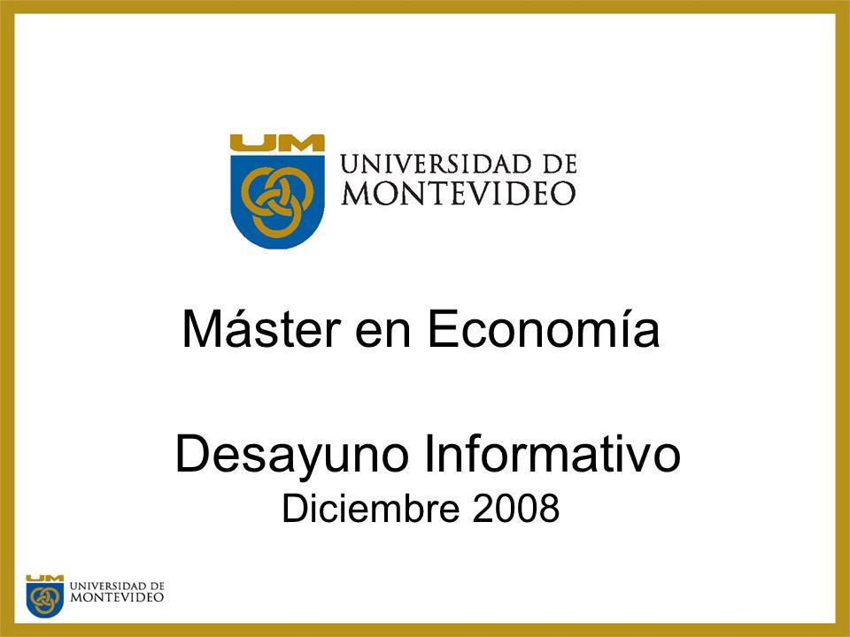 Máster en Economía Desayuno Informativo Diciembre 2008