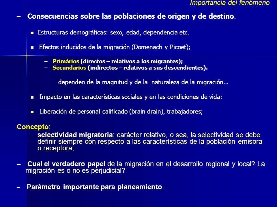 Procedimientos para medición de la migración Las fuentes de información en el análisis de la migración, requieren recolectar datos sobre tres aspectos fundamentales: lugar de residencia actual, lugar de nacimiento y lugar de residencia en algún momento específico anterior.