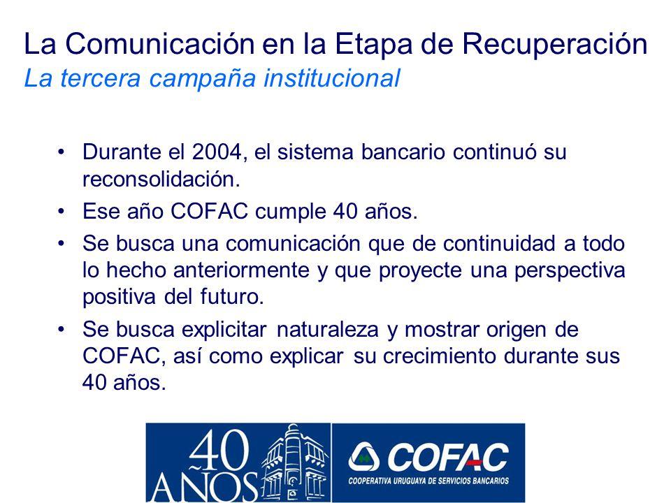Comunicación en la Etapa de Recuperación del Sistema (2004)