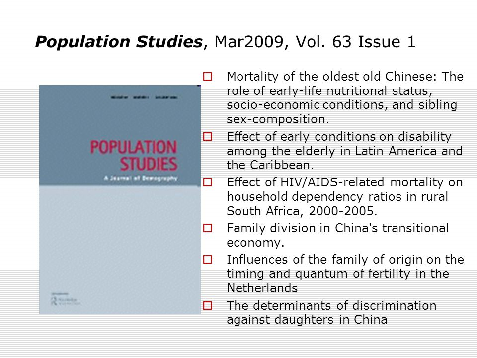 Mortality of the oldest old Chinese: The role of early-life nutritional status, socio-economic conditions, and sibling sex-composition.