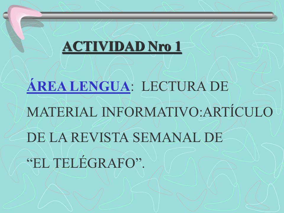 ACTIVIDAD Nro 1 ÁREA LENGUA: LECTURA DE MATERIAL INFORMATIVO:ARTÍCULO DE LA REVISTA SEMANAL DE EL TELÉGRAFO.
