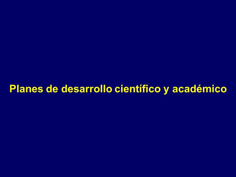 Planes de desarrollo científico y académico