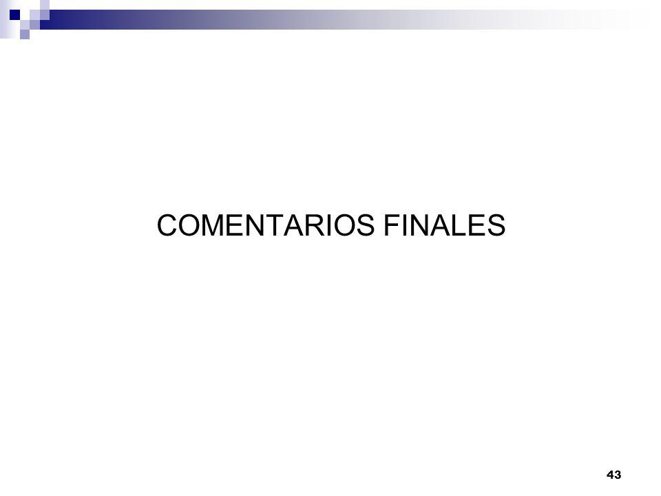 43 COMENTARIOS FINALES