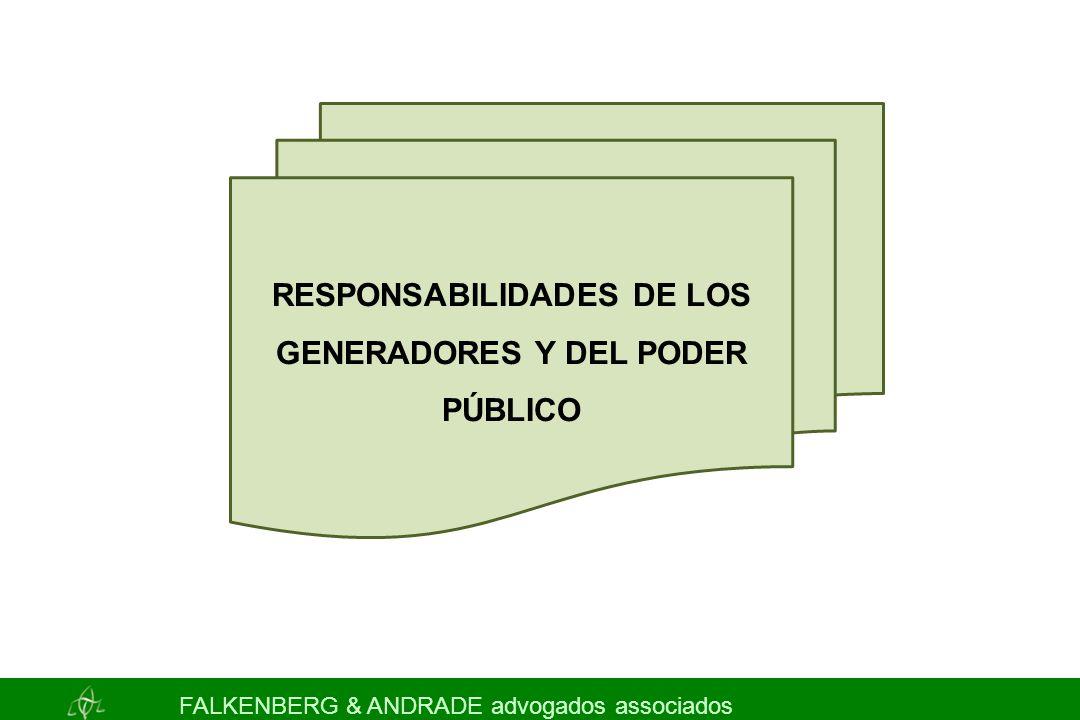 RESPONSABILIDADES DE LOS GENERADORES Y DEL PODER PÚBLICO