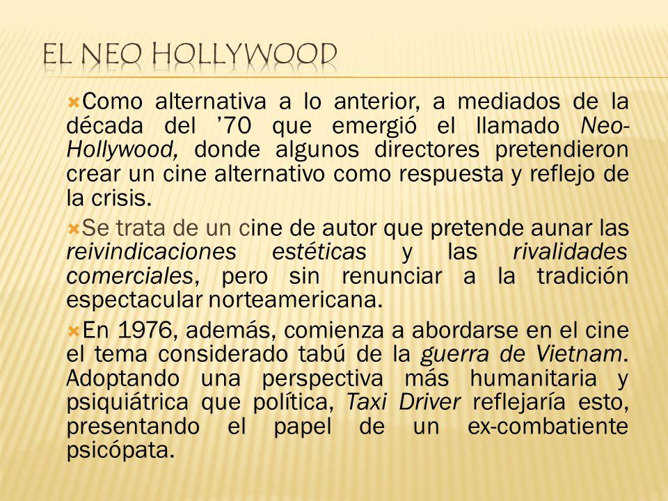 Como alternativa a lo anterior, a mediados de la década del 70 que emergió el llamado Neo- Hollywood, donde algunos directores pretendieron crear un c