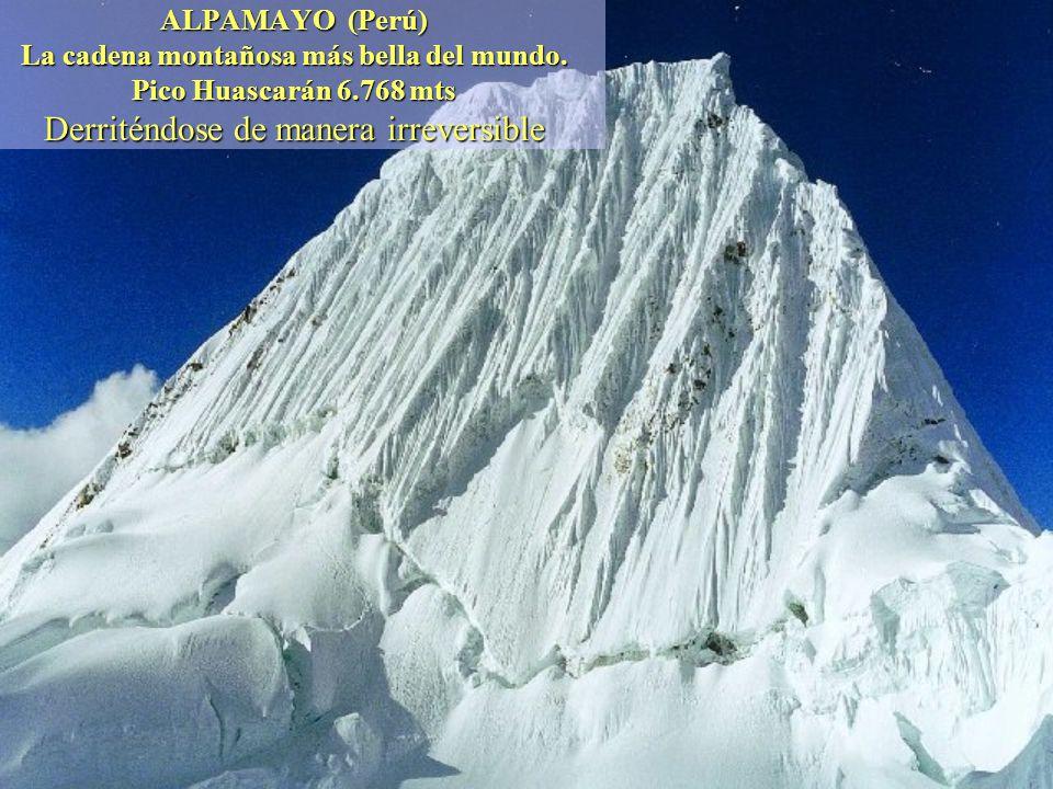 ALPAMAYO (Perú) La cadena montañosa más bella del mundo.