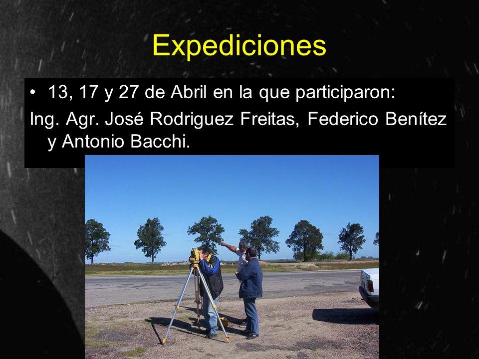 Expediciones 13, 17 y 27 de Abril en la que participaron: Ing. Agr. José Rodriguez Freitas, Federico Benítez y Antonio Bacchi.