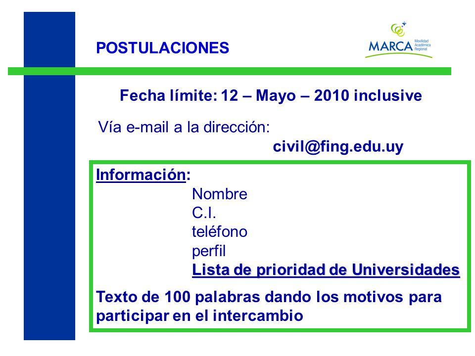POSTULACIONES Vía e-mail a la dirección: civil@fing.edu.uy Información: Nombre C.I.