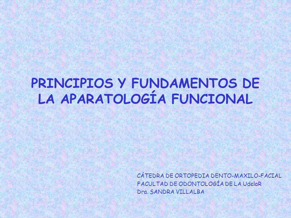 DEFINICIÓN Ortopedia Funcional, alude a una disciplina de la Odontología que se ocupa del estudio, prevención y tratamiento de las anomalías del aparato masticatorio, llamadas disgnasias.