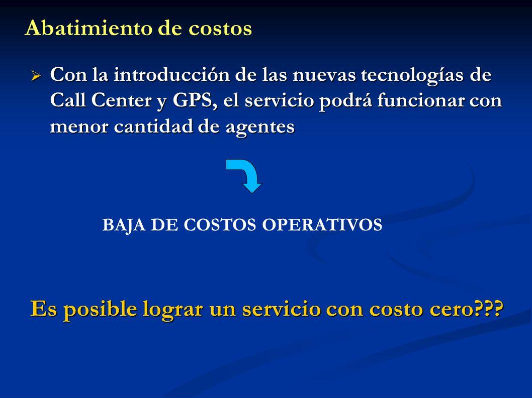 Con la introducción de las nuevas tecnologías de Call Center y GPS, el servicio podrá funcionar con menor cantidad de agentes Con la introducción de l