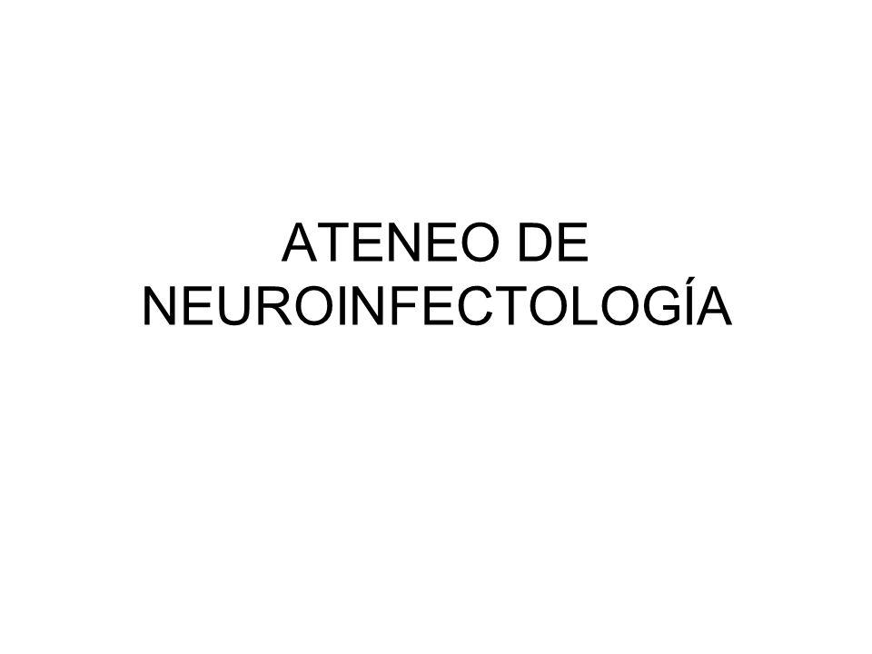 ATENEO DE NEUROINFECTOLOGÍA