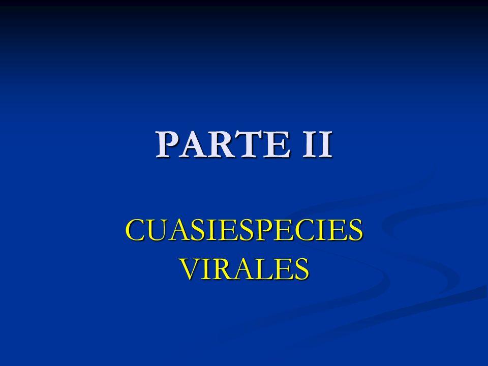 PARTE II CUASIESPECIES VIRALES