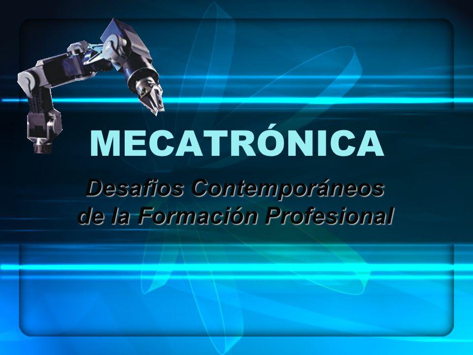 MECATRÓNICA Desafios Contemporáneos de la Formación Profesional