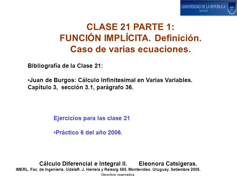 CLASE 21 PARTE 1: FUNCIÓN IMPLÍCITA.Definición. Caso de varias ecuaciones.