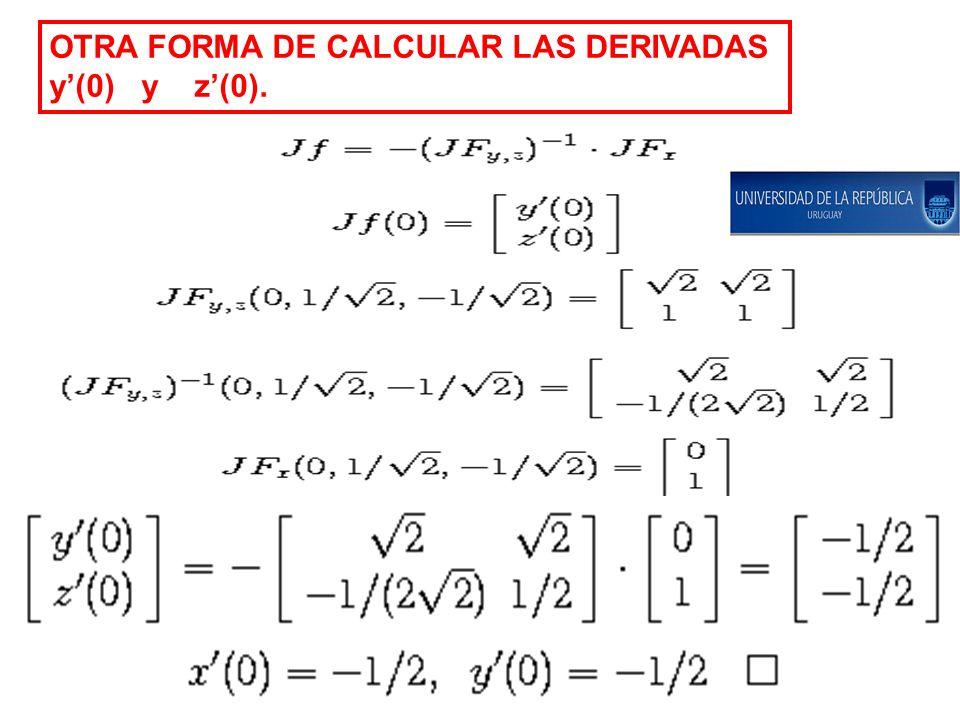 OTRA FORMA DE CALCULAR LAS DERIVADAS y(0) y z(0).