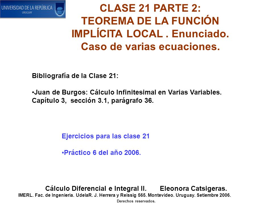CLASE 21 PARTE 3: TEOREMA DE LA FUNCIÓN IMPLÍCITA LOCAL.