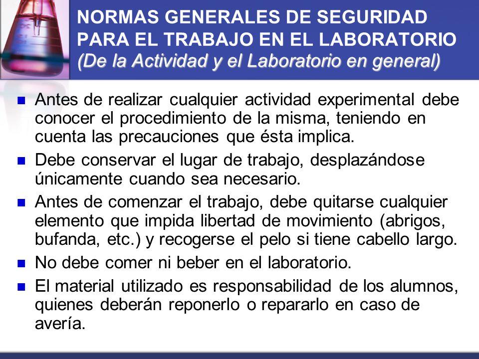 (De la Actividad y el Laboratorio en general) NORMAS GENERALES DE SEGURIDAD PARA EL TRABAJO EN EL LABORATORIO (De la Actividad y el Laboratorio en gen