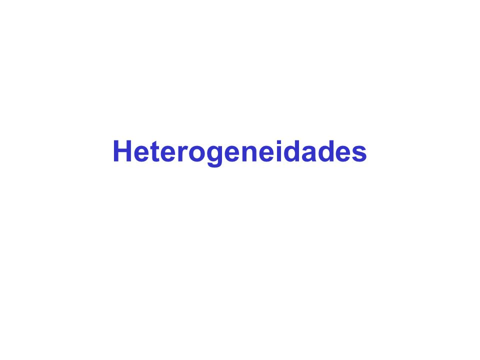 Heterogeneidades