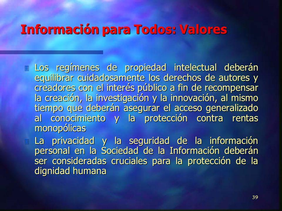 38 3 La preservación, el acceso y el procesamiento de la información en la Sociedad de la Información poseen una fuerte dimensión ética y crean respon