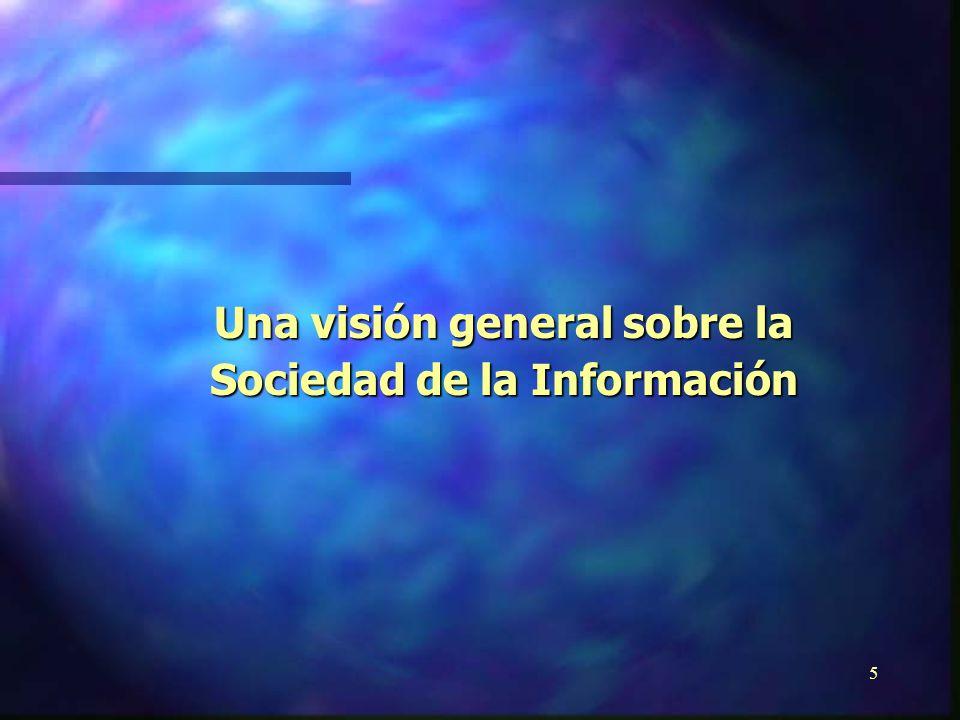 4Resumen I.Una visión general sobre la Sociedad de la Información II.La situación de la Sociedad de la Información en América Latina y el Caribe III.E