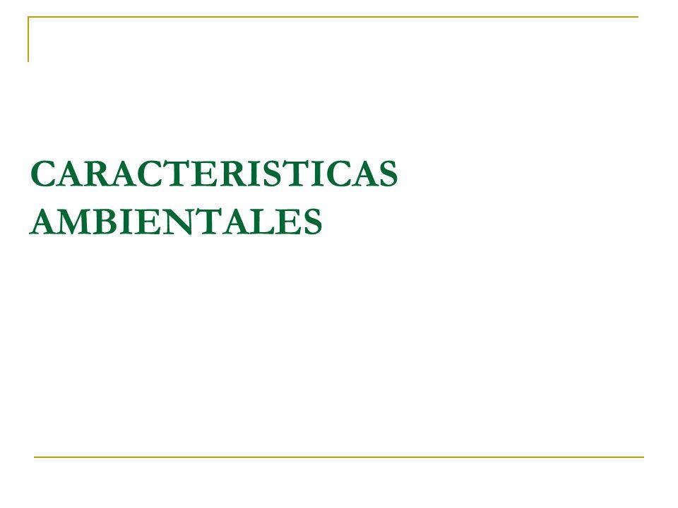 CARACTERISTICAS AMBIENTALES