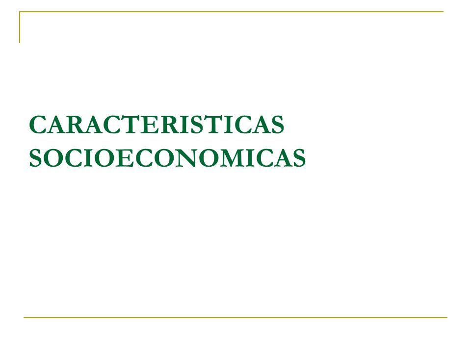 CARACTERISTICAS SOCIOECONOMICAS