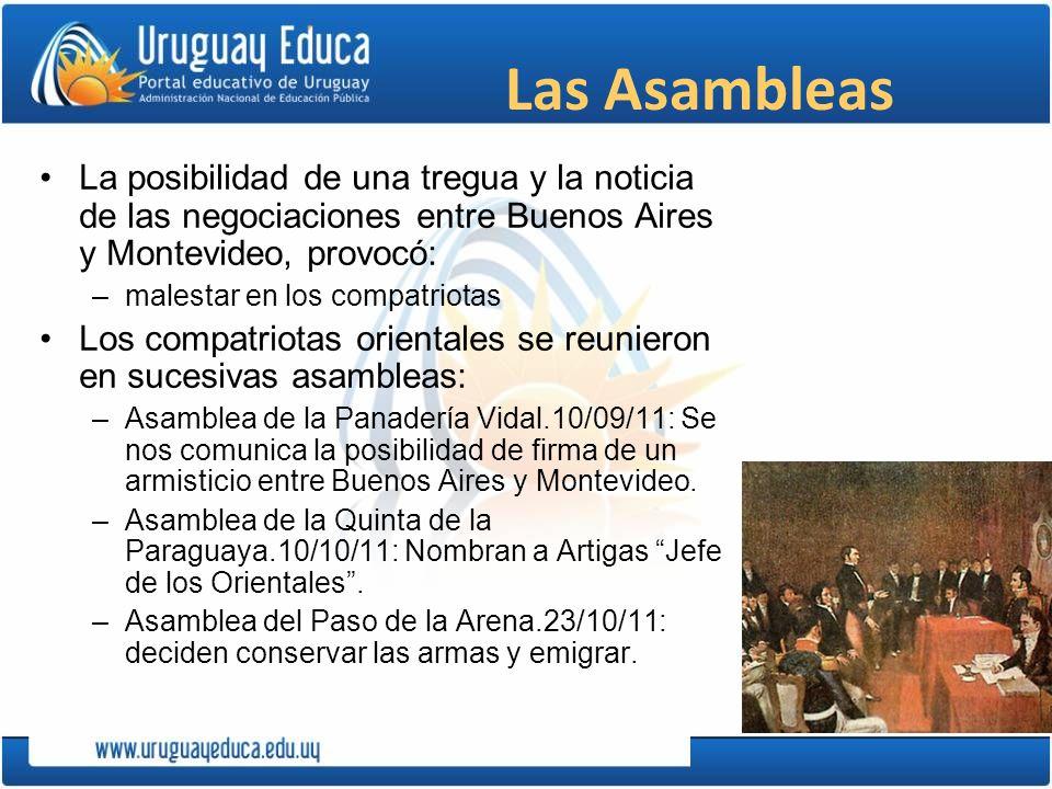 Las Asambleas La posibilidad de una tregua y la noticia de las negociaciones entre Buenos Aires y Montevideo, provocó: –malestar en los compatriotas L