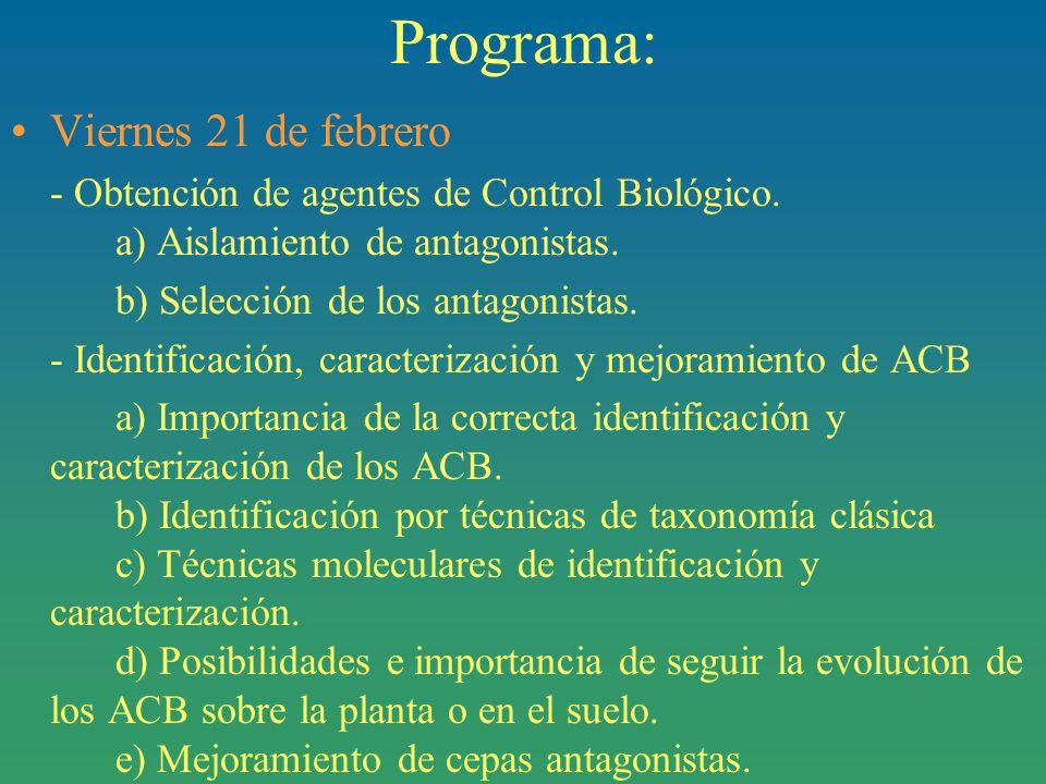 Programa: Viernes 21 de febrero - Obtención de agentes de Control Biológico.