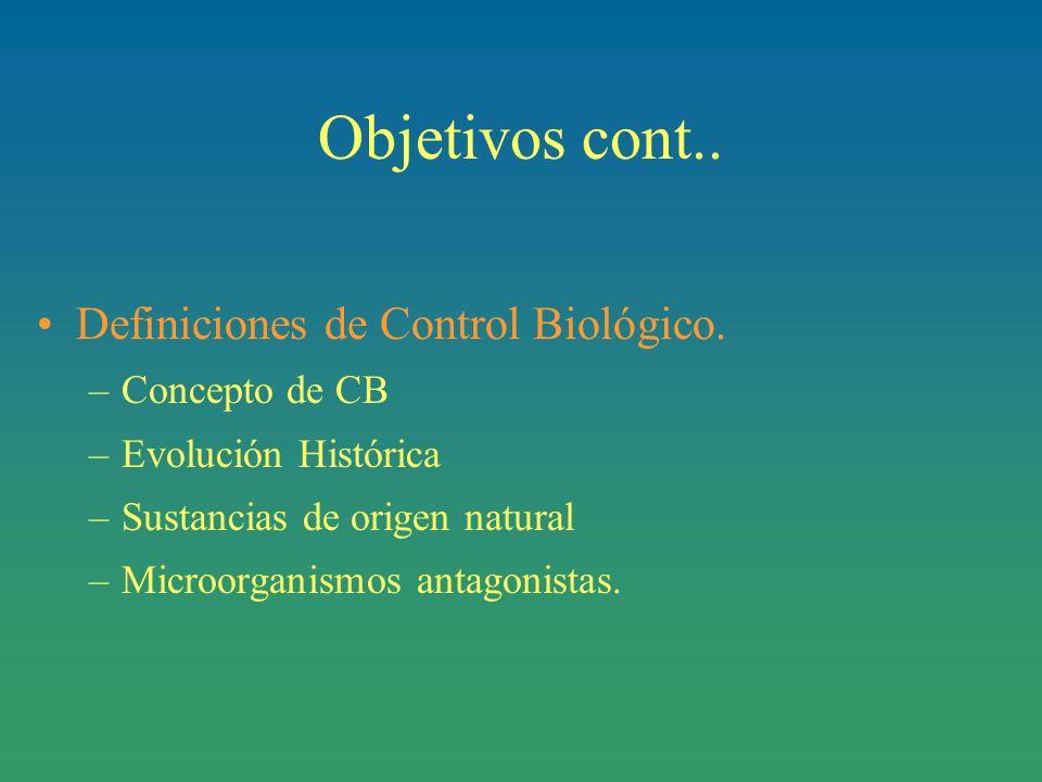 Objetivos cont..Definiciones de Control Biológico.