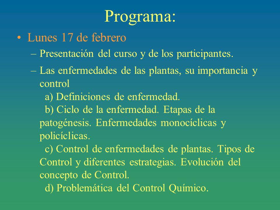 Programa: Lunes 17 de febrero –Presentación del curso y de los participantes.