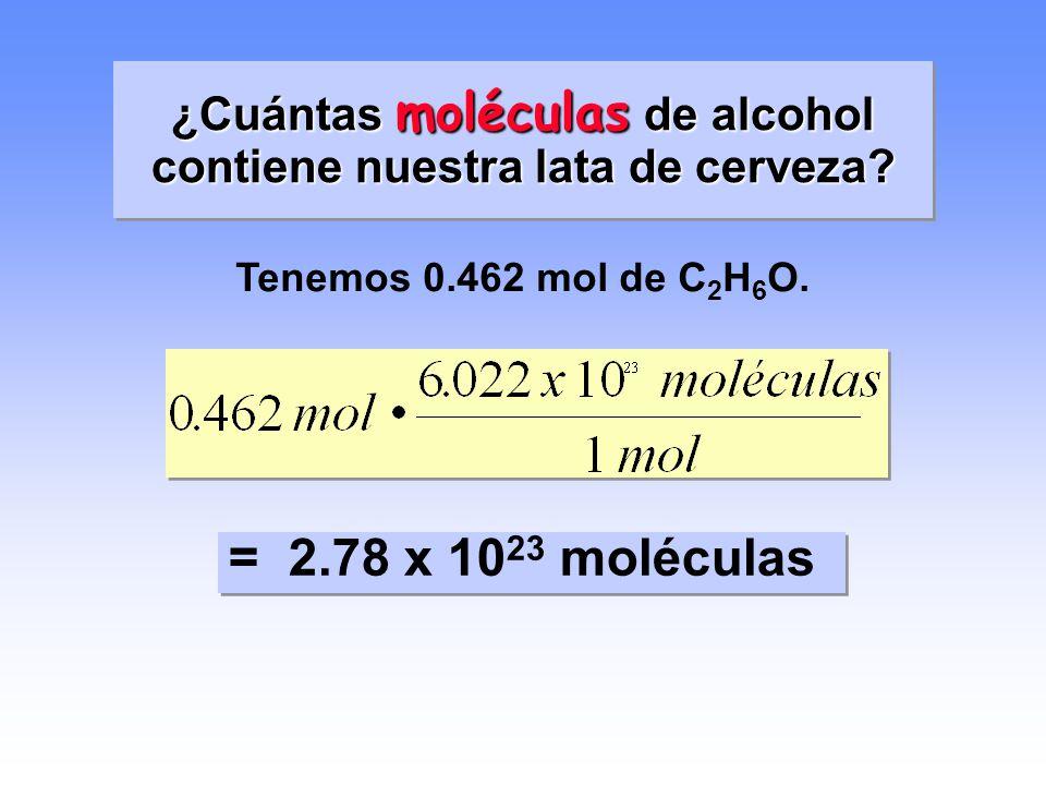 ¿Qué cantidad (mol) de alcohol (C 2 H 6 O) hay en una lata de cerveza si ésta contiene 21.3 g de C 2 H 6 O? (a) Masa molar del C 2 H 6 O = 46.08 g/mol