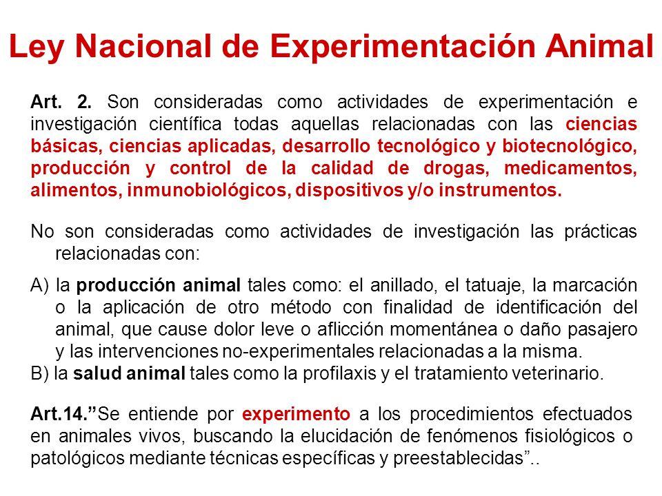 Ley Nacional de Experimentación Animal Art.2.