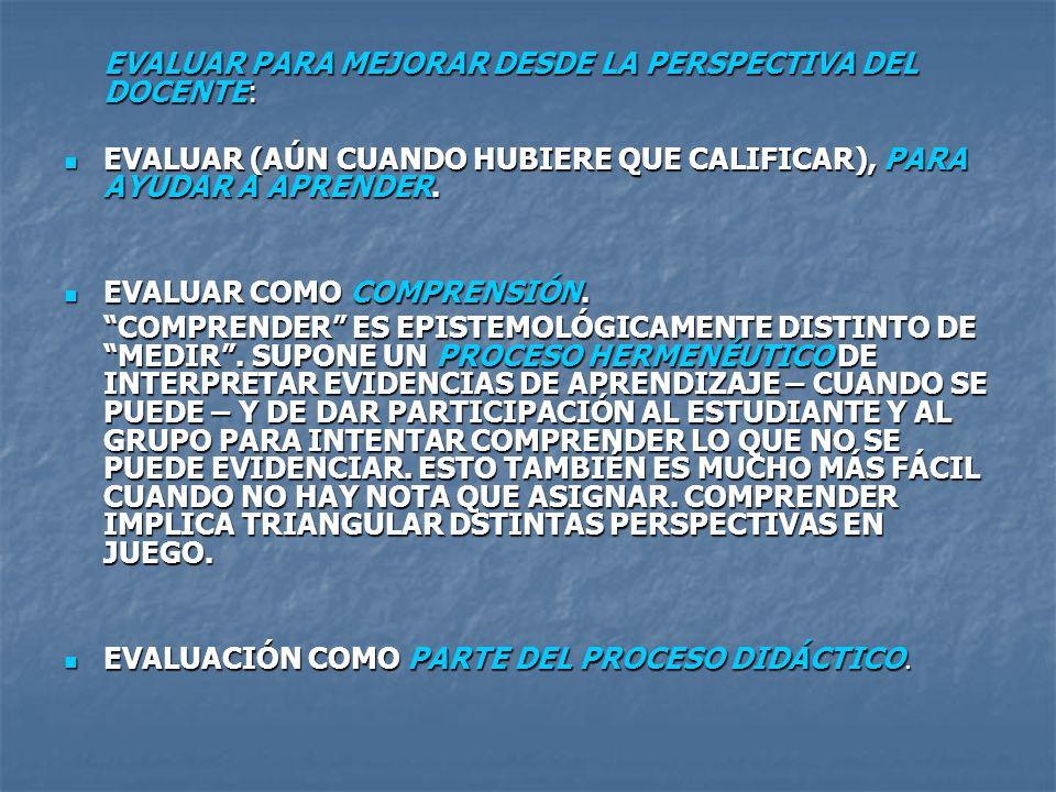 EVALUAR PARA MEJORAR DESDE LA PERSPECTIVA ÉTICA: ÉNFASIS EN LA PROMOCIÓN DE INDIVIDUOS EN FUNCIÓN DE ÉNFASIS EN LA PROMOCIÓN DE INDIVIDUOS EN FUNCIÓN DE UN PRINCIPIO DE EQUIDAD SOCIAL Y NO DE SU CLASIFICACIÓN CON BASE EN INTERESES DE CONTROL SOCIAL.